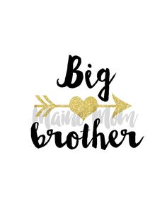 Big Brother with Gold Arrow and heart DIY Iron by MaineMomDesigns