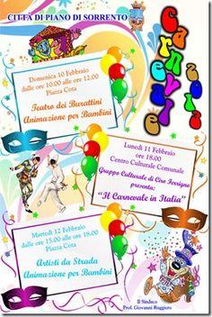DOMENICA 10 FEBBRAIO  dalle ore 10,00 alle ore 12,00  Piazza Cota    TEATRO DI BURATTINI  ANIMAZIONE PER BAMBINI    -oOo-    LUNEDI' 11 FEBBRAIO  ore 18,00  Centro Culturale Comunale    Il Gruppo Culturale di Ciro Ferrigno  presenta:    IL CARNEVALE IN ITALIA    -oOo-    MARTEDI' 12 FEBBRAIO  dalle ore 15,00 alle ore 18,00  Piazza Cota    ARTISTI DI STRADA  ANIMAZIONE PER BAMBINI