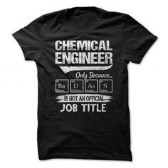 CHEMICAL ENGINEER T-SHIRTS, HOODIES, SWEATSHIRT (21.99$ ==► Shopping Now)