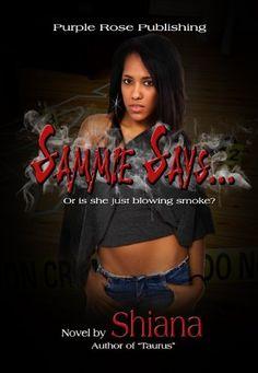 Sammie Says... by Shiana, http://www.amazon.com/dp/B00B1J6MW4/ref=cm_sw_r_pi_dp_v0PGrb1QY047E