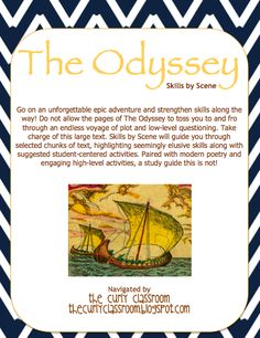 The Odyssey: Skills by Scene charts a course for targeted, skill-based instruction and minimizes any chance of shipwreck.  Includes targeted passages, student handouts and activities, and poetry to pair.