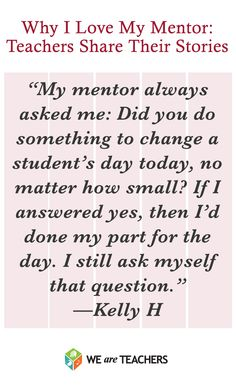 Why I Love My Mentor: Teachers Share Their Stories: