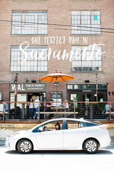 One Perfect Day in Sacramento - Hither & Thither