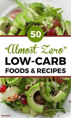 "50 ""Almost Zero"" Low-Carb Foods and Recipes #lowcarb #lowcarbfoods #lowcarbrecipes #healthyfoodslist #healthyrecipes #easyrecipes #cleaneatingrecipes #lowcarbdiet"