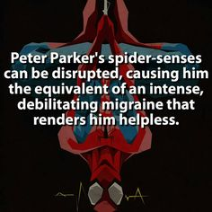 What r u guys thinking!!!?? Posting Spidermans weakness on the Internet!!!!????? HAVE U NO SHAME????!!!!!!