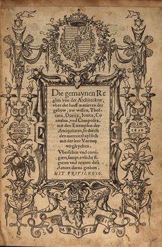 Die gemaynen Regeln von der Architecktur  - Sebastiano Serlio - 1558