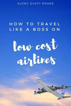 The world's cheap airlines have opened up the possibility of affordable, spontaneous air travel. However, to keep that fare low and avoid hidden charges, you have to book and travel smart. For lots of tips and tricks, click on the pin!