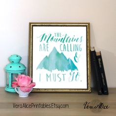Mint Mountains Print - 8x10 The Mountains Are Calling and I Must Go Inspirational Print Wanderlust Art Printable Art Instant Download by VeraAlicePrintables