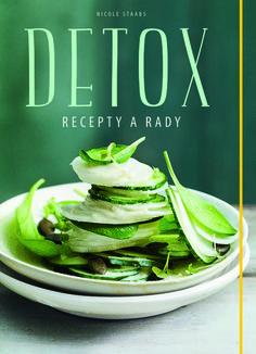 Detox. Recepty a rady