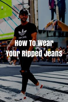 How To Wear Ripped Jeans For Men.. #mens #fashion #street #style