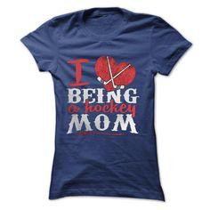 I Love Being Hockey Mom T-Shirt