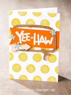 Stampin' Up! Yee-Haw Card with Doodle Dots Background