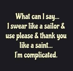 Im complicated - funny quote.