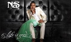 """Oh, you just broke up with your 5th wife and that's her wedding dress in your lap? Nasty, how do you feel??...(Nas) """"You know...life is good."""" : ) Nas: Bored, apathetic, and on top of the world preaching we all gods deserving: word up, one love!"""
