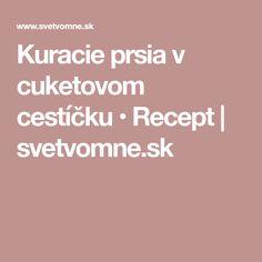 Kuracie prsia v cuketovom cestíčku • Recept | svetvomne.sk