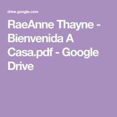 RaeAnne Thayne - Bienvenida A Casa.