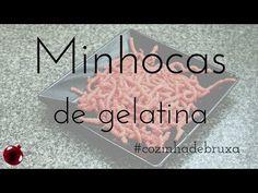 Minhocas de gelatina - #cozinhadebruxa