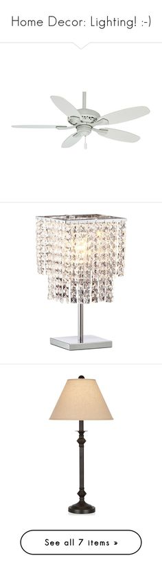 """""""Home Decor: Lighting! :-)"""" by vahrendsen1988 ❤ liked on Polyvore featuring home, home decor, fans, lighting, table lamps, decor, crystal lamps, chrome lamp, zuo and star table lamp"""