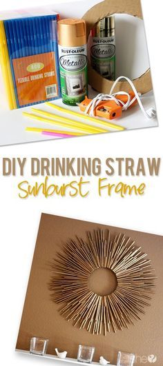 DIY Drinking Straw Sunburst Frame- put this on a small round mirror and it not many will know the difference!
