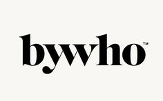 ByWho - Visuel identitet til kinesisk fashionbrand   Re-public #logo #ligature