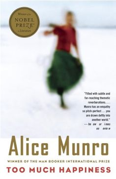 Too Much Happiness (Vintage International) by Alice Munro http://www.amazon.com/dp/B002VT6C0K/ref=cm_sw_r_pi_dp_gw9-wb0EHDVQ4