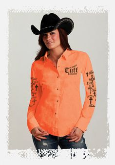 Pin it 2 Win it - Cowgirl Tuff - Absolutely love this, I need an orange shirt for barrel racing!!