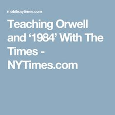 The significance of the themes in george orwells 1984