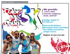 Come out and join the Color Me Coug 5K sponsored by UREC! This is a great way to spend those last few days of Summer! http://www.payscale.com/research/US/School=Washington_State_University_(WSU)/Salary