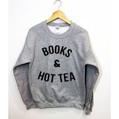 Books and Hot Tea Sweatshirt Funny Tumblr Jumper Oversized Pullover ($23) ❤ liked on Polyvore featuring tops, hoodies, sweatshirts, black, women's clothing, pullover sweatshirts, black pullover, print sweatshirt, print top and oversized sweat shirts