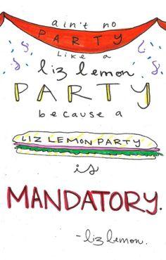 Liz Lemon party...@Mary Bryce Hargis @Deborah Hargis
