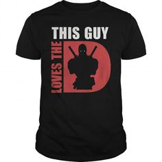 THIS GUY LOVES THE DEADPOOL T-SHIRTS, HOODIES, SWEATSHIRT (22$ ==► Shopping Now)