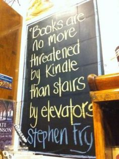 And I will always love stairs and books. Depending in the situation, though, it's nice to have an elevator and a kindle.