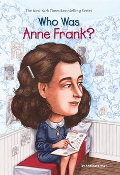 "Read ""Who Was Anne Frank?"" by Ann Abramson available from Rakuten Kobo. In her amazing diary, Anne Frank revealed the challenges and dreams common for any young girl. But Hitler brought her ch. Who Was Rosa Parks, History Books For Kids, Anne Frank House, Reading Levels, Children's Literature, What Is Life About, New York Times, Nikola Tesla, Memoirs"