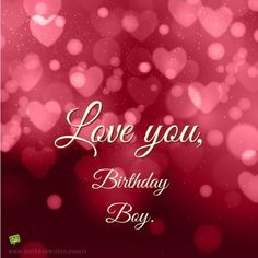Trendy Birthday Wishes For Husband Messages Boyfriends Happy Birthday Wishes For Him, Happy Birthday Love Quotes, Romantic Birthday Wishes, Birthday Wish For Husband, Birthday Wishes And Images, Birthday Wishes Cards, Birthday Messages, Birthday Quotes, Birthday Ideas