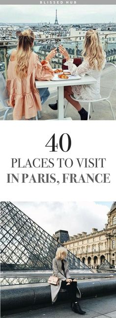 40 PLACES TO VIST IN PARIS FRANCE | paris, france, eiffel tower, the lourve, vacation, holiday ideas, places to go | Paris is so much for than the typical Eiffel Tower, who knew there were so many exquisite attractions! #francetravel