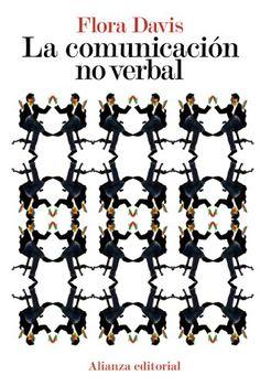 La comunicación no verbal , 2010  http://absysnetweb.bbtk.ull.es/cgi-bin/abnetopac01?TITN=499323