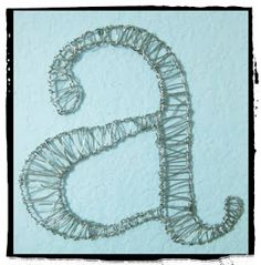 Letter art/ monogram - choose a letter (eg first letter of your name) design your font on paper and then create wire wrapped letter