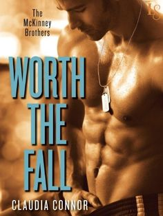 Worth the Fall: The McKinney Brothers by Claudia Connor, http://www.amazon.com/dp/B00J1IQX4E/ref=cm_sw_r_pi_dp_Q.f.tb079NHT8