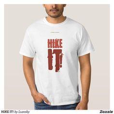HIKE IT! T-Shirt