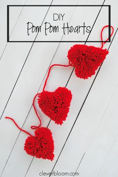 DIY Gifts : Pom Pom Heart Bunting Learn how to make these adorable heart pom poms - And turn them into a bunting for Valentine's day- Clever Bloom Valentine Day Love, Valentine Day Crafts, Valentine Decorations, Holiday Crafts, Pom Pom Wreath, Pom Poms, Pom Pom Crafts, Yarn Crafts, Valentine's Day Diy