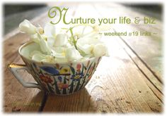 #weekend #inspiration for your life & biz
