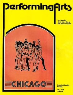 """Los Angeles, California premiere of """"Chicago : a musical vaudeville"""" at the Dorothy Chandler Pavilion, located at 135 N. Grand Avenue at the Music Center ... 1st National Tour ... May 9 - June 24, 1978 ... Scenic Design by Tony Walton ... Music by John Kander ... Lyrics by Fred Ebb ... Libretto by Fred Ebb and Bob Fosse ... Choreographed and Directed by Bob Fosse ... This production starred Jerry Orbach, Chita Rivera, and Gwen Verdon."""