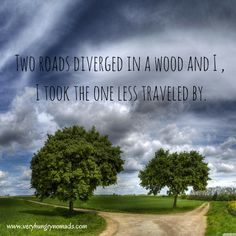 Two roads... which one would you choose? Another great travel quote from www.veryhungrynomads.com