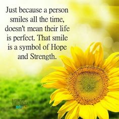 Smile is a symbol of hope and strength