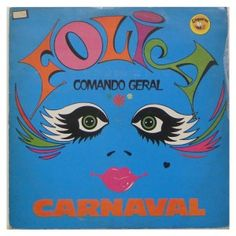 #Folia #ComandoGeral – #Grupo dos #Foliões - #vinil #vinilrecords #temas