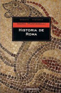Historia de Roma, de Indro Montanelli | Historia de roma, Historia ...