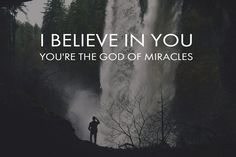 Jesus Culture, Miracles, I beilive in You, God of Miracles