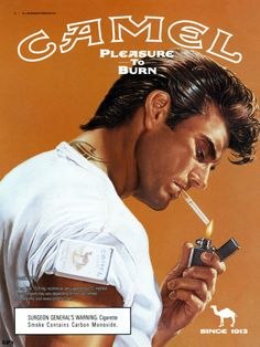Pleasure to burn, huh, I'd say so...This is one that definitely worked on my adolescent self to encourage me to start smoking at age 14