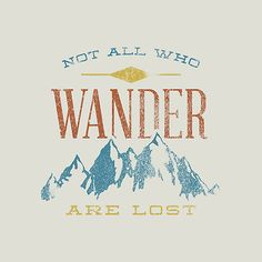 """""""Not All Who Wander Are Lost"""" Photographic Prints by Zeke Tucker 