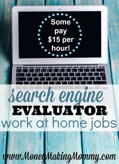 Learn more about who hires for search engine evaluator jobs, as well as ad quality raters and social media assessors too. These are all work at home jobs that are done online and pay anywhere from $11 to $15 per hour. Typically they are part-time with super flexible schedules. See the list at MoneyMakingMommy.com today!